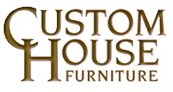 Custom House Furniture